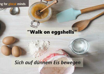 """SPIDI Adventkalender Tür 13: """"Walk on eggshells"""" (sich auf dünnem Eis bewegen)"""