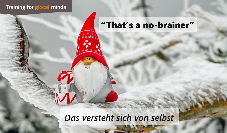 """SPIDI Adventkalender Tür 21: """"That's a no-brainer"""" (das versteht sich von selbst)"""